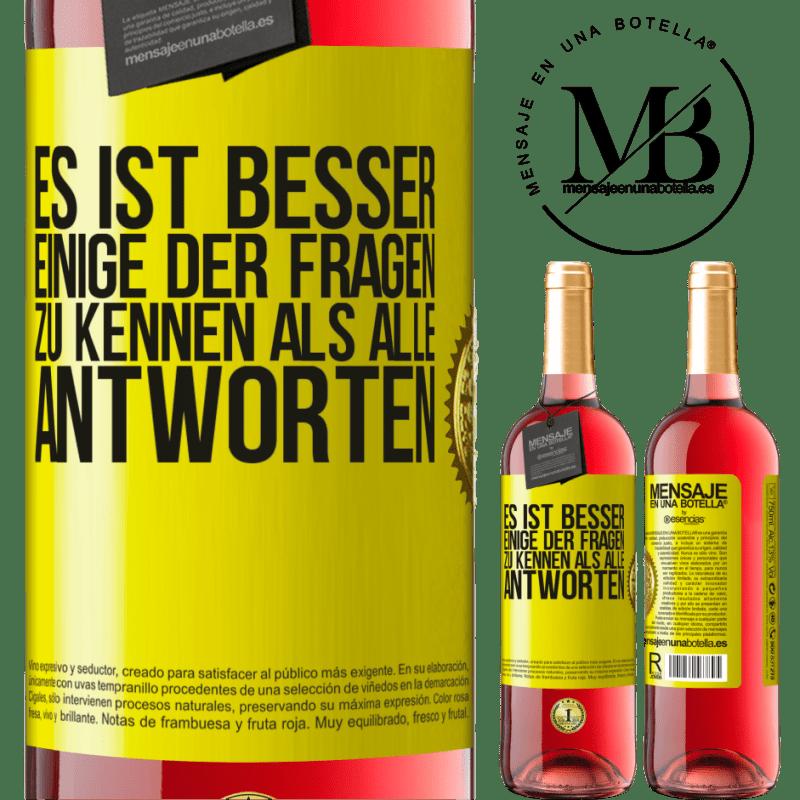 24,95 € Kostenloser Versand   Roséwein ROSÉ Ausgabe Es ist besser, einige der Fragen zu kennen als alle Antworten Gelbes Etikett. Anpassbares Etikett Junger Wein Ernte 2020 Tempranillo