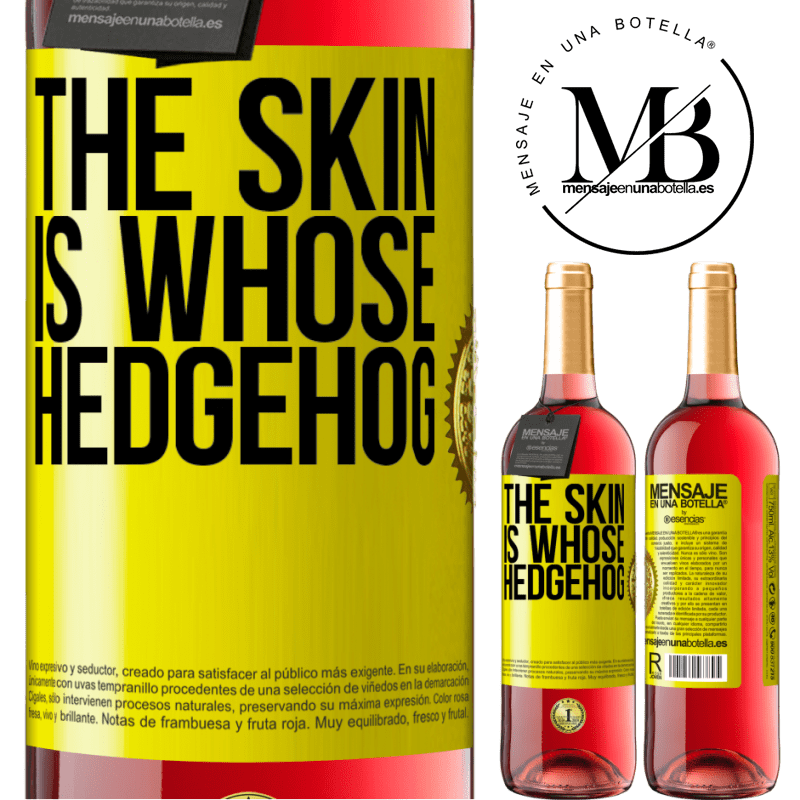 24,95 € Free Shipping | Rosé Wine ROSÉ Edition The skin is whose hedgehog Yellow Label. Customizable label Young wine Harvest 2020 Tempranillo