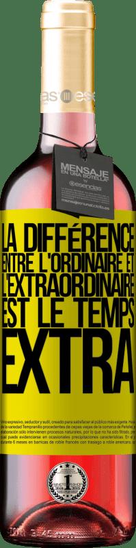 24,95 € Envoi gratuit   Vin rosé Édition ROSÉ La différence entre l'ordinaire et l'extraordinaire est le temps EXTRA Étiquette Jaune. Étiquette personnalisable Vin jeune Récolte 2020 Tempranillo