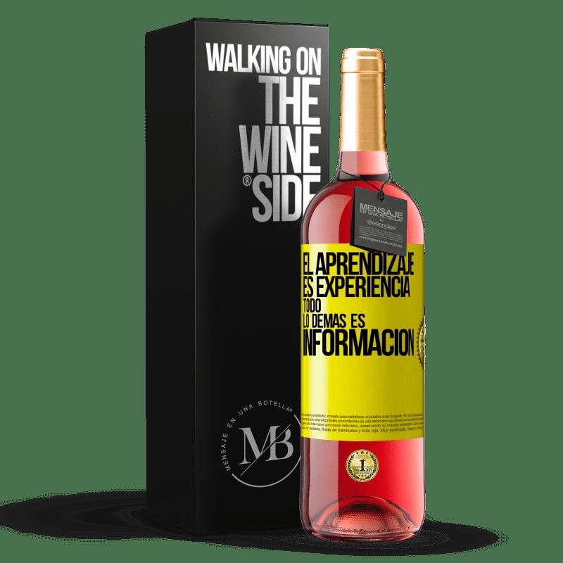 24,95 € Envoi gratuit   Vin rosé Édition ROSÉ L'apprentissage est l'expérience. Tout le reste est information Étiquette Jaune. Étiquette personnalisable Vin jeune Récolte 2020 Tempranillo