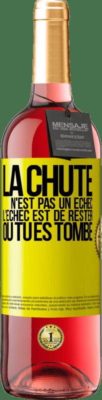 24,95 € Envoi gratuit   Vin rosé Édition ROSÉ La chute n'est pas un échec. L'échec est de rester où tu es tombé Étiquette Jaune. Étiquette personnalisable Vin jeune Récolte 2020 Tempranillo