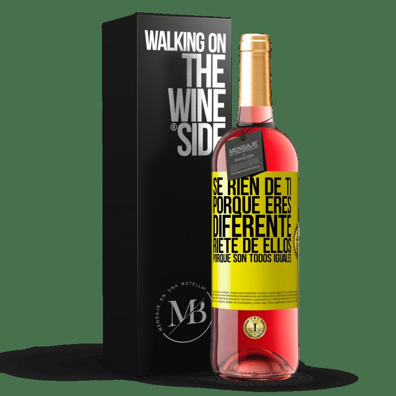 24,95 € Envoi gratuit   Vin rosé Édition ROSÉ Ils se moquent de toi parce que tu es différent. Riez-les, car ils sont tous pareils Étiquette Jaune. Étiquette personnalisable Vin jeune Récolte 2020 Tempranillo