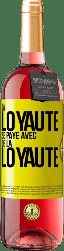 24,95 € Envoi gratuit | Vin rosé Édition ROSÉ La fidélité est payée avec fidélité Étiquette Jaune. Étiquette personnalisable Vin jeune Récolte 2020 Tempranillo