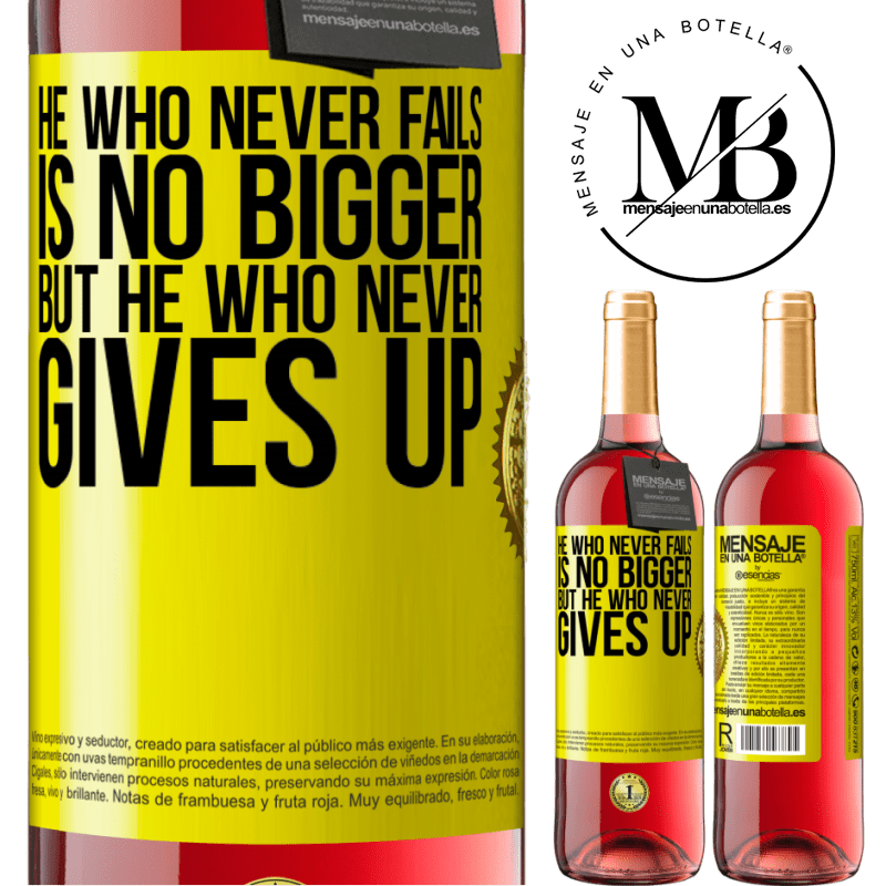 24,95 € Free Shipping | Rosé Wine ROSÉ Edition He who never fails is no bigger but he who never gives up Yellow Label. Customizable label Young wine Harvest 2020 Tempranillo
