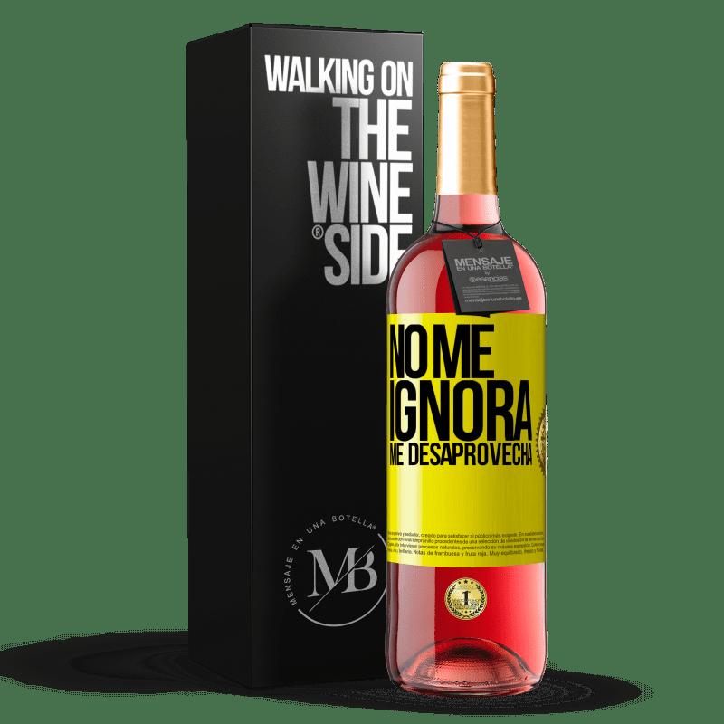 24,95 € Envoi gratuit | Vin rosé Édition ROSÉ Il ne m'ignore pas, il me manque Étiquette Jaune. Étiquette personnalisable Vin jeune Récolte 2020 Tempranillo