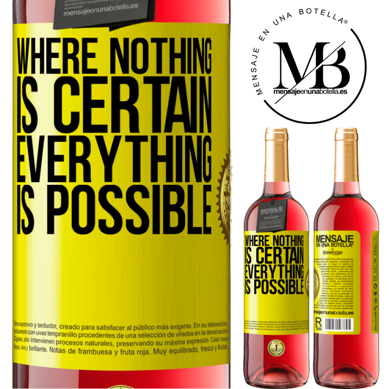 24,95 € Free Shipping | Rosé Wine ROSÉ Edition Where nothing is certain, everything is possible Yellow Label. Customizable label Young wine Harvest 2020 Tempranillo