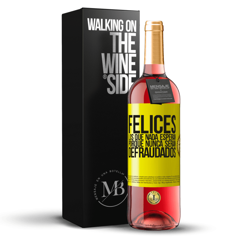 24,95 € Envoi gratuit | Vin rosé Édition ROSÉ Heureux ceux qui n'attendent rien, car ils ne seront jamais déçus Étiquette Jaune. Étiquette personnalisable Vin jeune Récolte 2020 Tempranillo