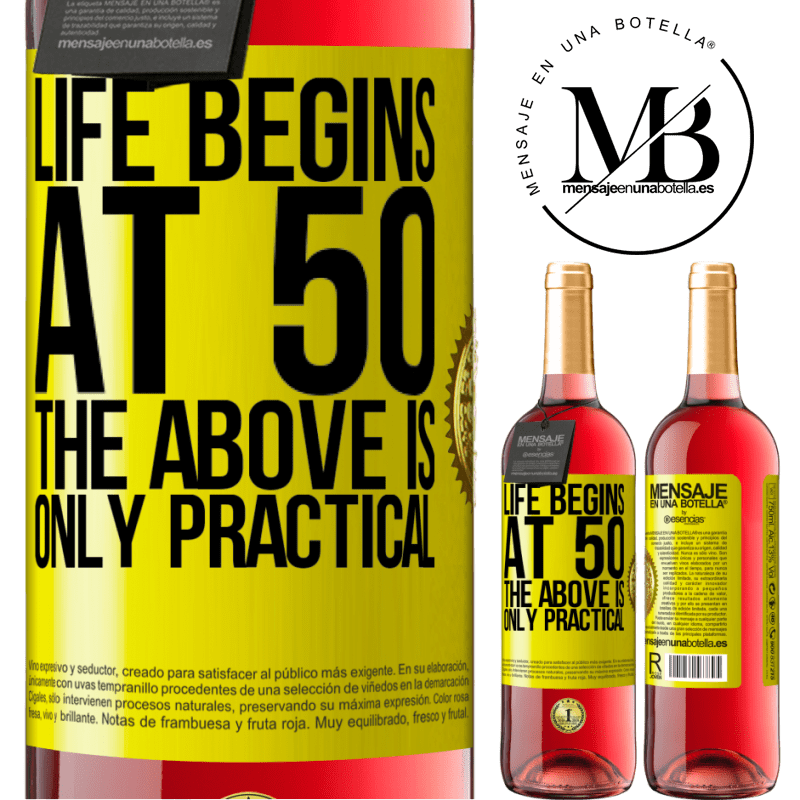 24,95 € Free Shipping   Rosé Wine ROSÉ Edition Life begins at 50, the above is only practical Yellow Label. Customizable label Young wine Harvest 2020 Tempranillo