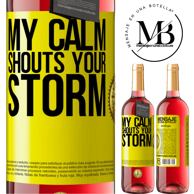 24,95 € Free Shipping | Rosé Wine ROSÉ Edition My calm shouts your storm Yellow Label. Customizable label Young wine Harvest 2020 Tempranillo
