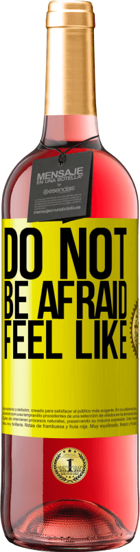 24,95 € Free Shipping | Rosé Wine ROSÉ Edition Do not be afraid. Feel like Yellow Label. Customizable label Young wine Harvest 2020 Tempranillo