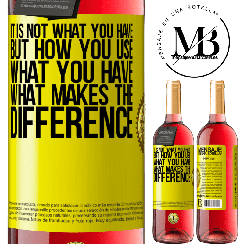 24,95 € Free Shipping | Rosé Wine ROSÉ Edition It is not what you have, but how you use what you have, what makes the difference Yellow Label. Customizable label Young wine Harvest 2020 Tempranillo