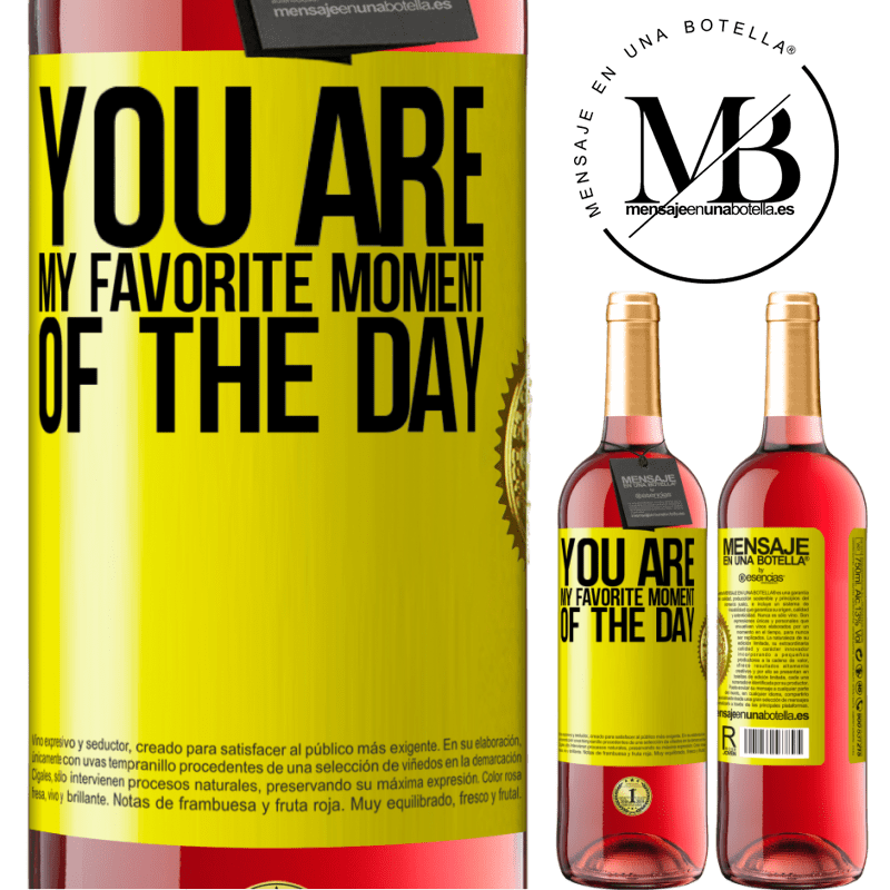 24,95 € Free Shipping | Rosé Wine ROSÉ Edition You are my favorite moment of the day Yellow Label. Customizable label Young wine Harvest 2020 Tempranillo
