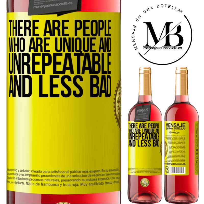 24,95 € Free Shipping | Rosé Wine ROSÉ Edition There are people who are unique and unrepeatable. And less bad Yellow Label. Customizable label Young wine Harvest 2020 Tempranillo