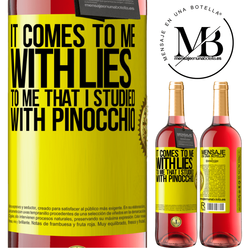 24,95 € Free Shipping | Rosé Wine ROSÉ Edition It comes to me with lies. To me that I studied with Pinocchio Yellow Label. Customizable label Young wine Harvest 2020 Tempranillo
