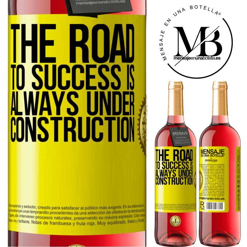 24,95 € Free Shipping   Rosé Wine ROSÉ Edition The road to success is always under construction Yellow Label. Customizable label Young wine Harvest 2020 Tempranillo