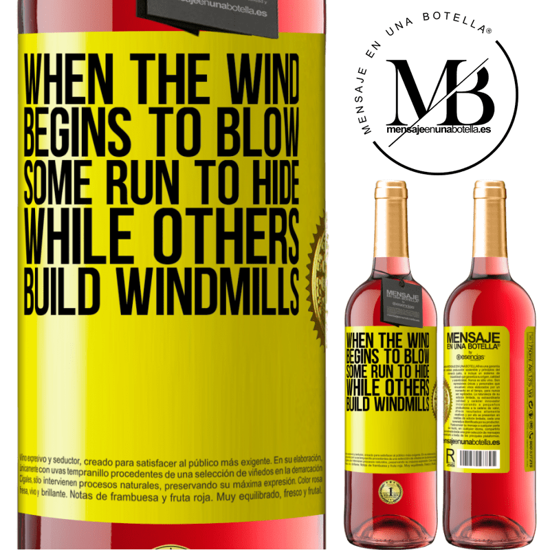 24,95 € Free Shipping   Rosé Wine ROSÉ Edition When the wind begins to blow, some run to hide, while others build windmills Yellow Label. Customizable label Young wine Harvest 2020 Tempranillo