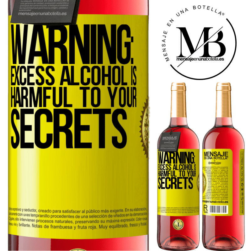 24,95 € Free Shipping   Rosé Wine ROSÉ Edition Warning: Excess alcohol is harmful to your secrets Yellow Label. Customizable label Young wine Harvest 2020 Tempranillo
