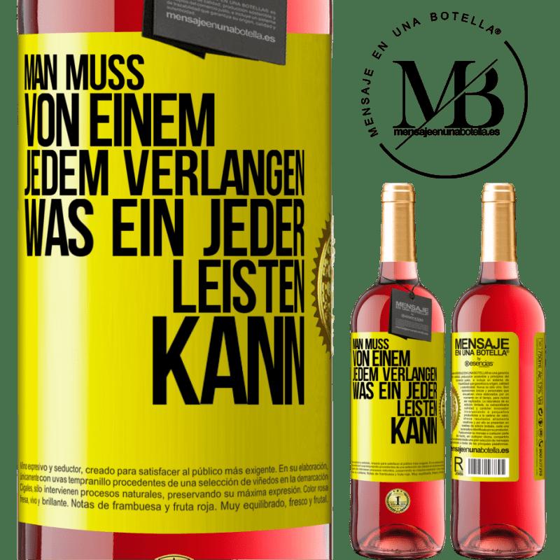 24,95 € Kostenloser Versand | Roséwein ROSÉ Ausgabe Sie müssen nur jeden fragen, was jeder geben kann Gelbes Etikett. Anpassbares Etikett Junger Wein Ernte 2020 Tempranillo