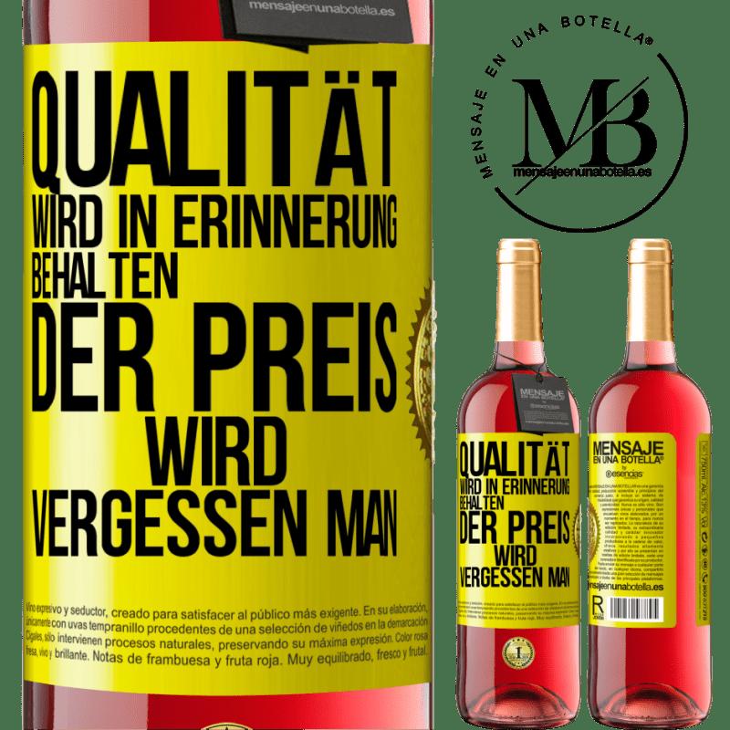 24,95 € Kostenloser Versand | Roséwein ROSÉ Ausgabe Qualität wird in Erinnerung behalten, Preis wird vergessen Gelbes Etikett. Anpassbares Etikett Junger Wein Ernte 2020 Tempranillo