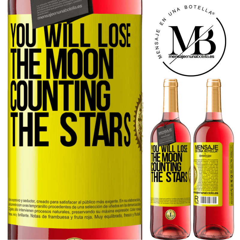 24,95 € Free Shipping | Rosé Wine ROSÉ Edition You will lose the moon counting the stars Yellow Label. Customizable label Young wine Harvest 2020 Tempranillo