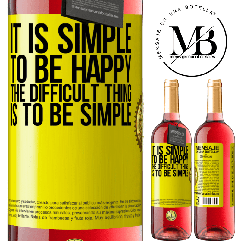 24,95 € Free Shipping | Rosé Wine ROSÉ Edition It is simple to be happy, the difficult thing is to be simple Yellow Label. Customizable label Young wine Harvest 2020 Tempranillo