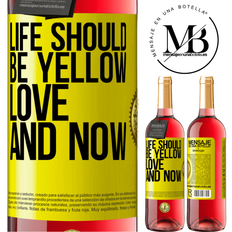24,95 € Free Shipping | Rosé Wine ROSÉ Edition Life should be yellow. Love and now Yellow Label. Customizable label Young wine Harvest 2020 Tempranillo