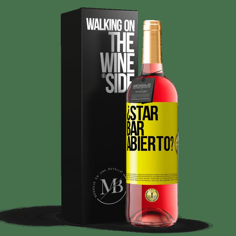24,95 € Envoi gratuit | Vin rosé Édition ROSÉ ¿STAR BAR abierto? Étiquette Jaune. Étiquette personnalisable Vin jeune Récolte 2020 Tempranillo