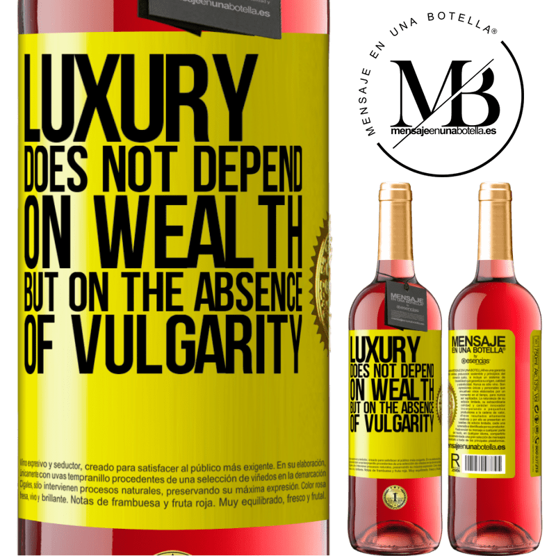 24,95 € Free Shipping | Rosé Wine ROSÉ Edition Luxury does not depend on wealth, but on the absence of vulgarity Yellow Label. Customizable label Young wine Harvest 2020 Tempranillo