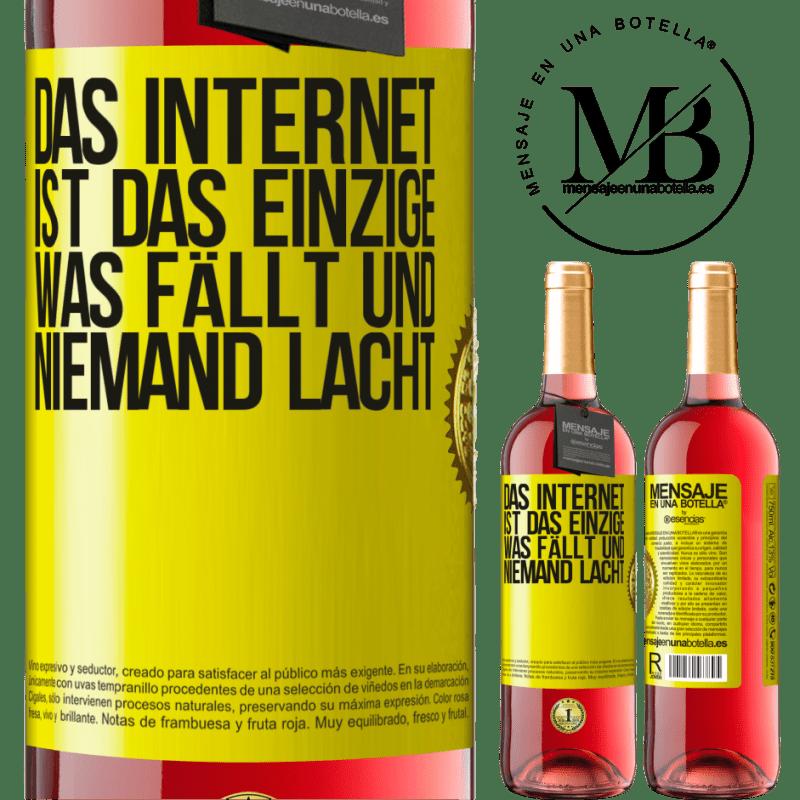 24,95 € Kostenloser Versand | Roséwein ROSÉ Ausgabe Das Internet ist das einzige, was fällt und niemand lacht Gelbes Etikett. Anpassbares Etikett Junger Wein Ernte 2020 Tempranillo