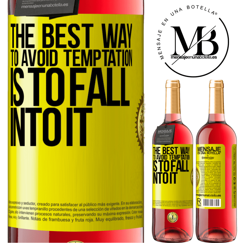 24,95 € Free Shipping | Rosé Wine ROSÉ Edition The best way to avoid temptation is to fall into it Yellow Label. Customizable label Young wine Harvest 2020 Tempranillo