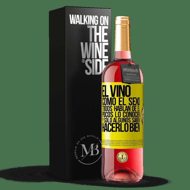 24,95 € Envoi gratuit | Vin rosé Édition ROSÉ Le vin, comme le sexe, tout le monde parle de lui, peu le connaissent et seuls certains savent bien le faire Étiquette Jaune. Étiquette personnalisable Vin jeune Récolte 2020 Tempranillo