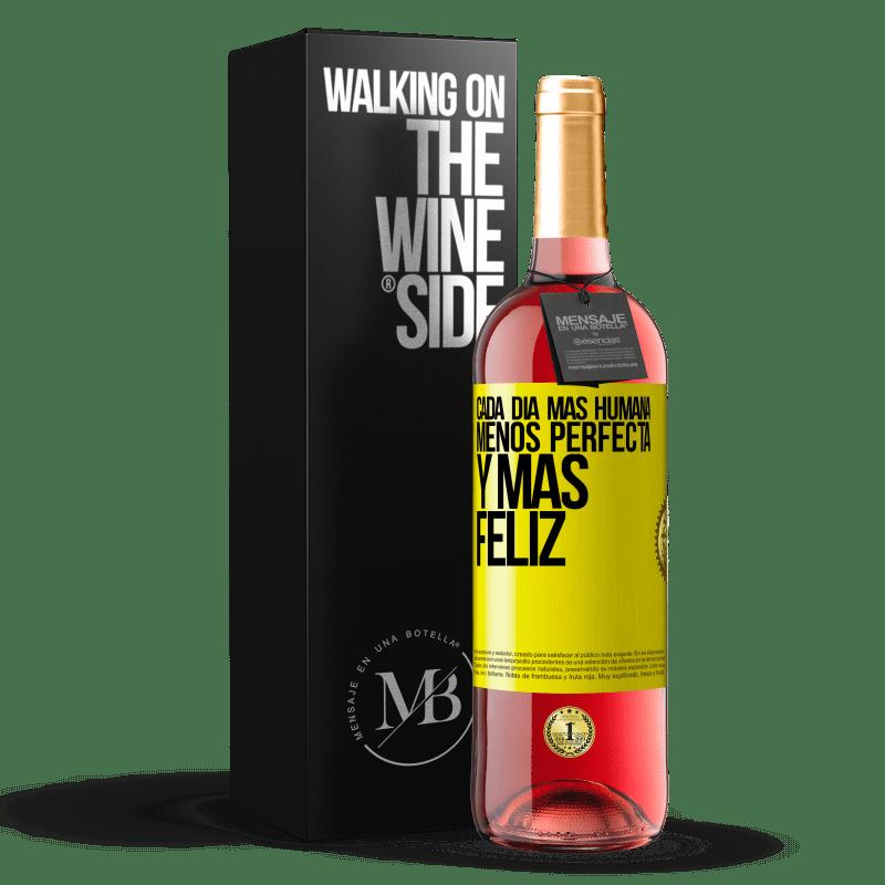 24,95 € Envoi gratuit   Vin rosé Édition ROSÉ Chaque jour plus humain, moins parfait et plus heureux Étiquette Jaune. Étiquette personnalisable Vin jeune Récolte 2020 Tempranillo