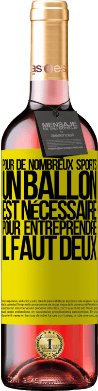 24,95 € Envoi gratuit | Vin rosé Édition ROSÉ Pour de nombreux sports, un ballon est nécessaire. Pour entreprendre, il faut deux Étiquette Jaune. Étiquette personnalisable Vin jeune Récolte 2020 Tempranillo