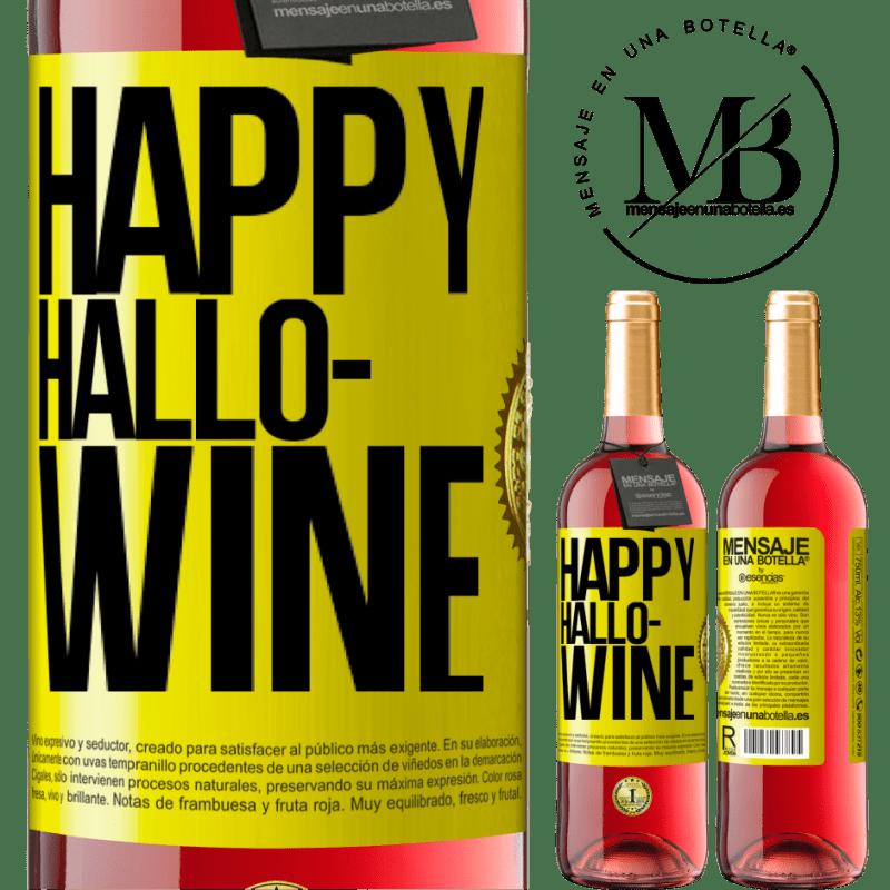 24,95 € Free Shipping | Rosé Wine ROSÉ Edition Happy Hallo-Wine Yellow Label. Customizable label Young wine Harvest 2020 Tempranillo