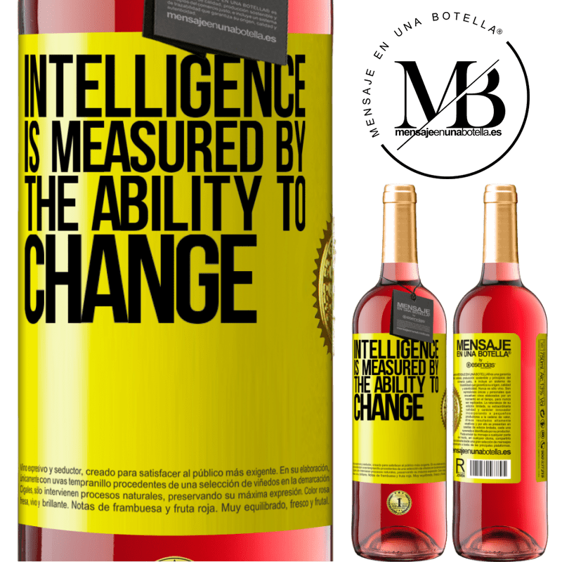 24,95 € Free Shipping | Rosé Wine ROSÉ Edition Intelligence is measured by the ability to change Yellow Label. Customizable label Young wine Harvest 2020 Tempranillo