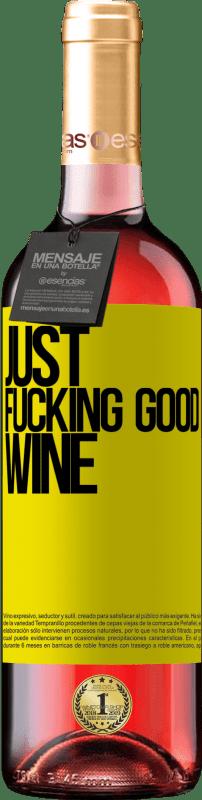24,95 € Envoi gratuit   Vin rosé Édition ROSÉ Just fucking good wine Étiquette Jaune. Étiquette personnalisable Vin jeune Récolte 2020 Tempranillo