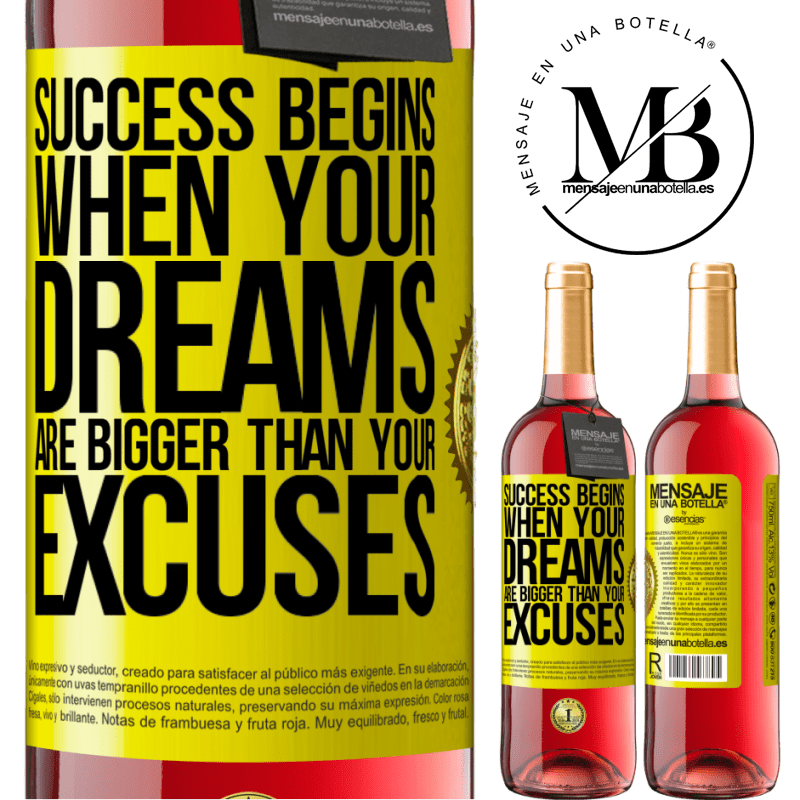 24,95 € Free Shipping | Rosé Wine ROSÉ Edition Success begins when your dreams are bigger than your excuses Yellow Label. Customizable label Young wine Harvest 2020 Tempranillo