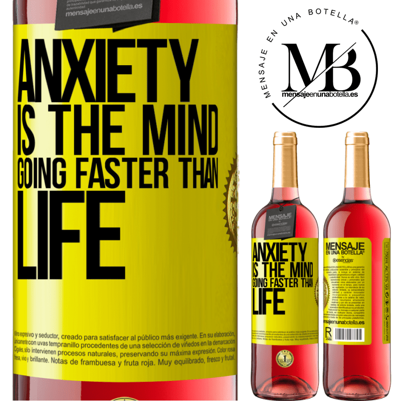24,95 € Free Shipping | Rosé Wine ROSÉ Edition Anxiety is the mind going faster than life Yellow Label. Customizable label Young wine Harvest 2020 Tempranillo