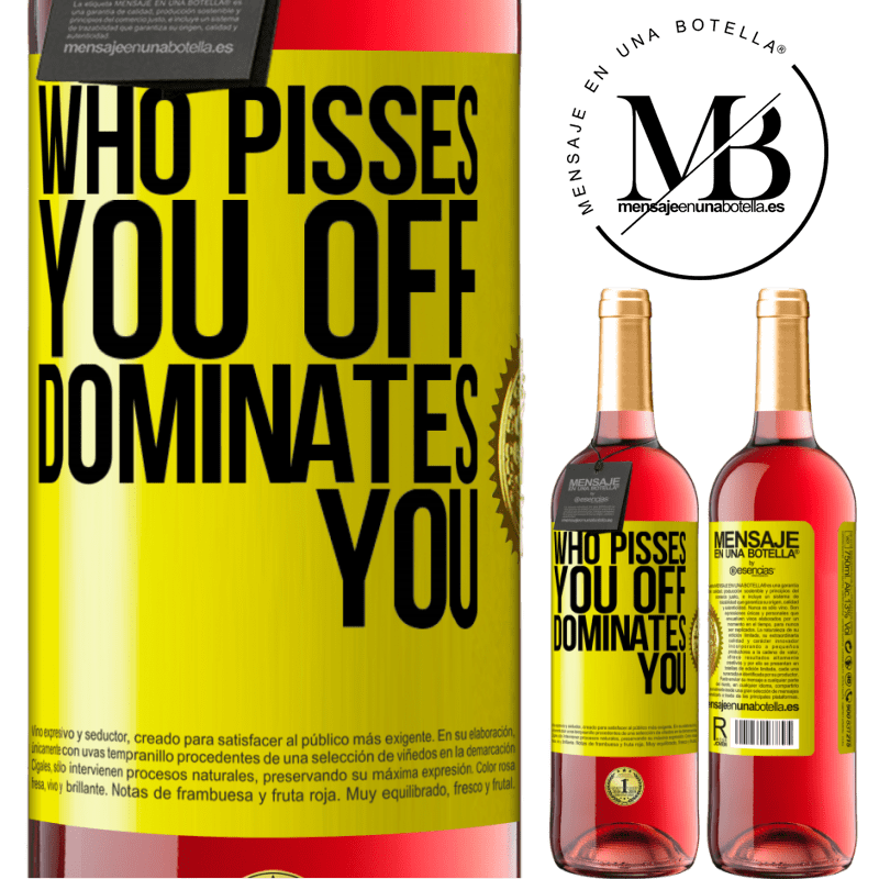 24,95 € Free Shipping   Rosé Wine ROSÉ Edition Who pisses you off, dominates you Yellow Label. Customizable label Young wine Harvest 2020 Tempranillo