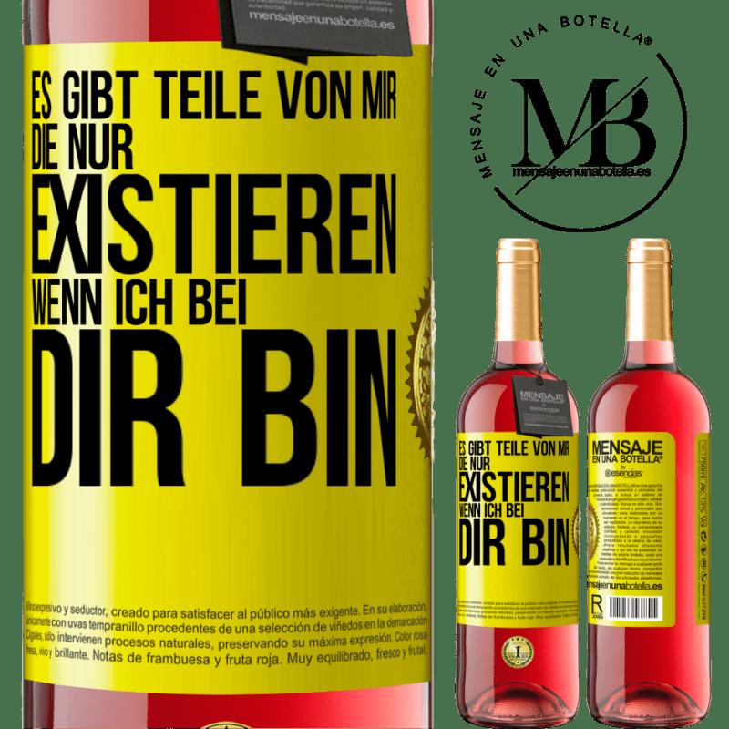 24,95 € Kostenloser Versand | Roséwein ROSÉ Ausgabe Es gibt Teile von mir, die nur existieren, wenn ich bei dir bin Gelbes Etikett. Anpassbares Etikett Junger Wein Ernte 2020 Tempranillo