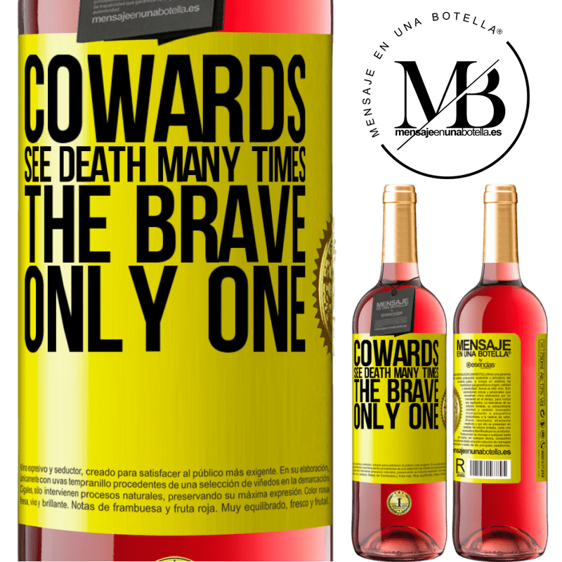 24,95 € Free Shipping   Rosé Wine ROSÉ Edition Cowards see death many times. The brave only one Yellow Label. Customizable label Young wine Harvest 2020 Tempranillo