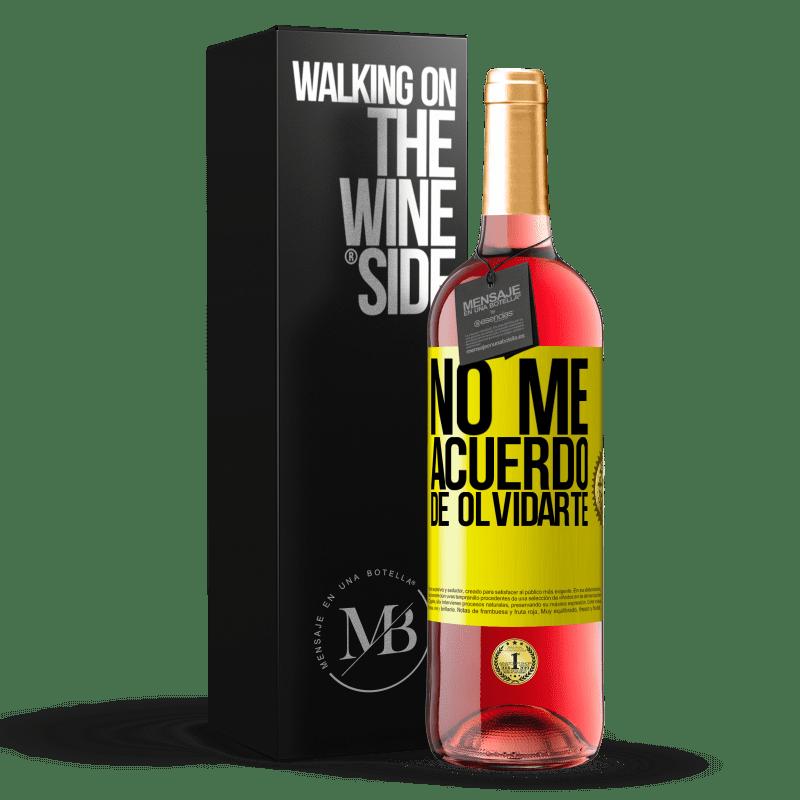 24,95 € Envoi gratuit   Vin rosé Édition ROSÉ Je ne me souviens pas t'avoir oublié Étiquette Jaune. Étiquette personnalisable Vin jeune Récolte 2020 Tempranillo