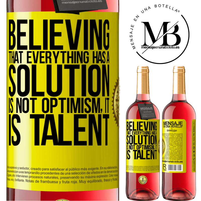 24,95 € Free Shipping   Rosé Wine ROSÉ Edition Believing that everything has a solution is not optimism. Is slow Yellow Label. Customizable label Young wine Harvest 2020 Tempranillo