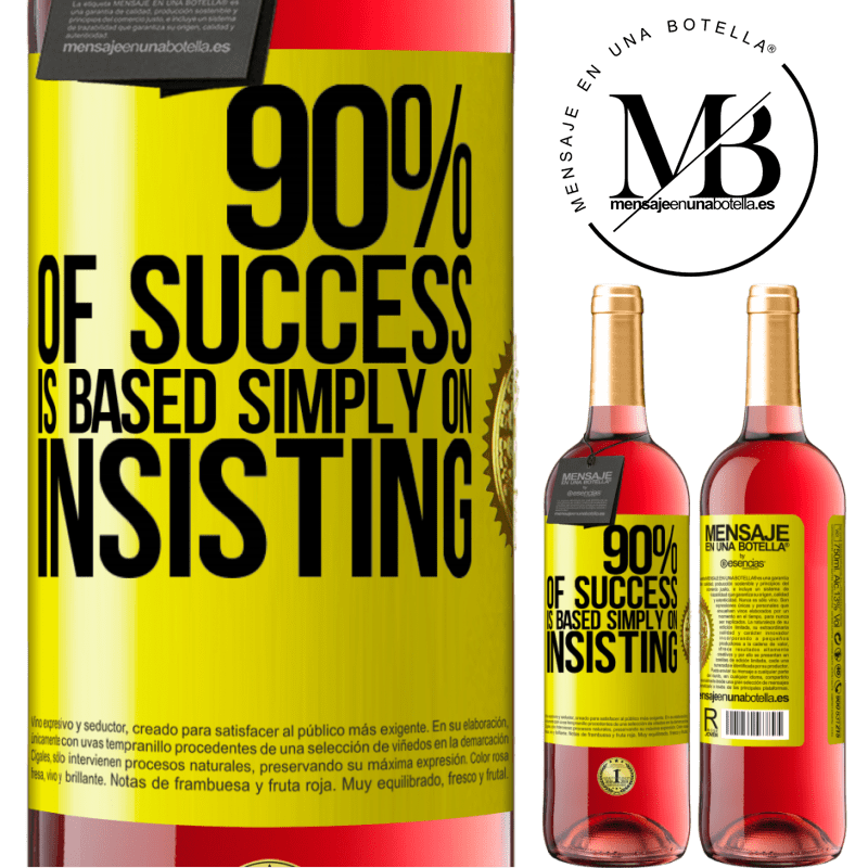 24,95 € Free Shipping | Rosé Wine ROSÉ Edition 90% of success is based simply on insisting Yellow Label. Customizable label Young wine Harvest 2020 Tempranillo