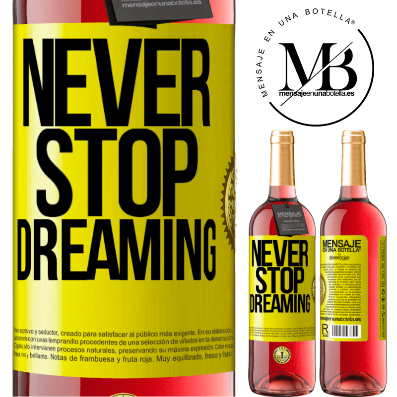 24,95 € Free Shipping | Rosé Wine ROSÉ Edition Never stop dreaming Yellow Label. Customizable label Young wine Harvest 2020 Tempranillo