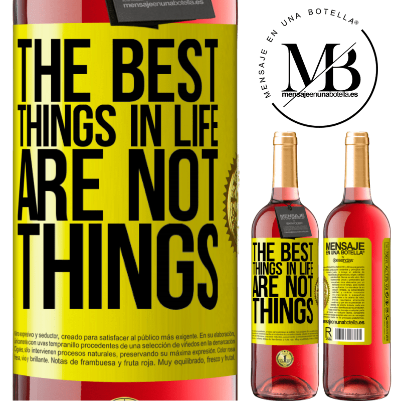 24,95 € Free Shipping | Rosé Wine ROSÉ Edition The best things in life are not things Yellow Label. Customizable label Young wine Harvest 2020 Tempranillo