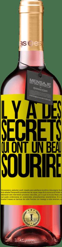 24,95 € Envoi gratuit   Vin rosé Édition ROSÉ Il y a des secrets qui ont un beau sourire Étiquette Jaune. Étiquette personnalisable Vin jeune Récolte 2020 Tempranillo