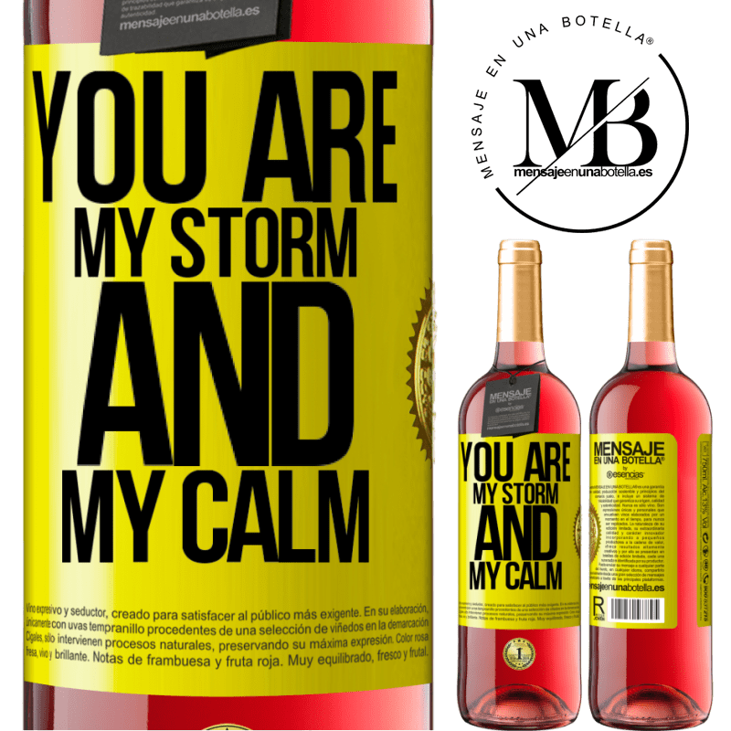 24,95 € Free Shipping | Rosé Wine ROSÉ Edition You are my storm and my calm Yellow Label. Customizable label Young wine Harvest 2020 Tempranillo