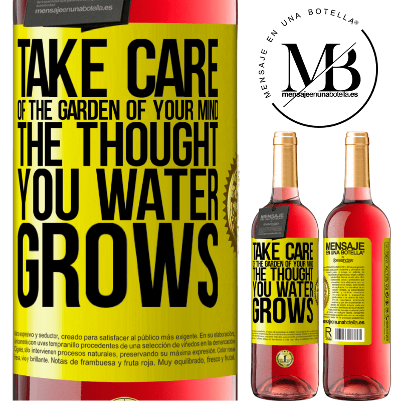 24,95 € Free Shipping | Rosé Wine ROSÉ Edition Take care of the garden of your mind. The thought you water grows Yellow Label. Customizable label Young wine Harvest 2020 Tempranillo