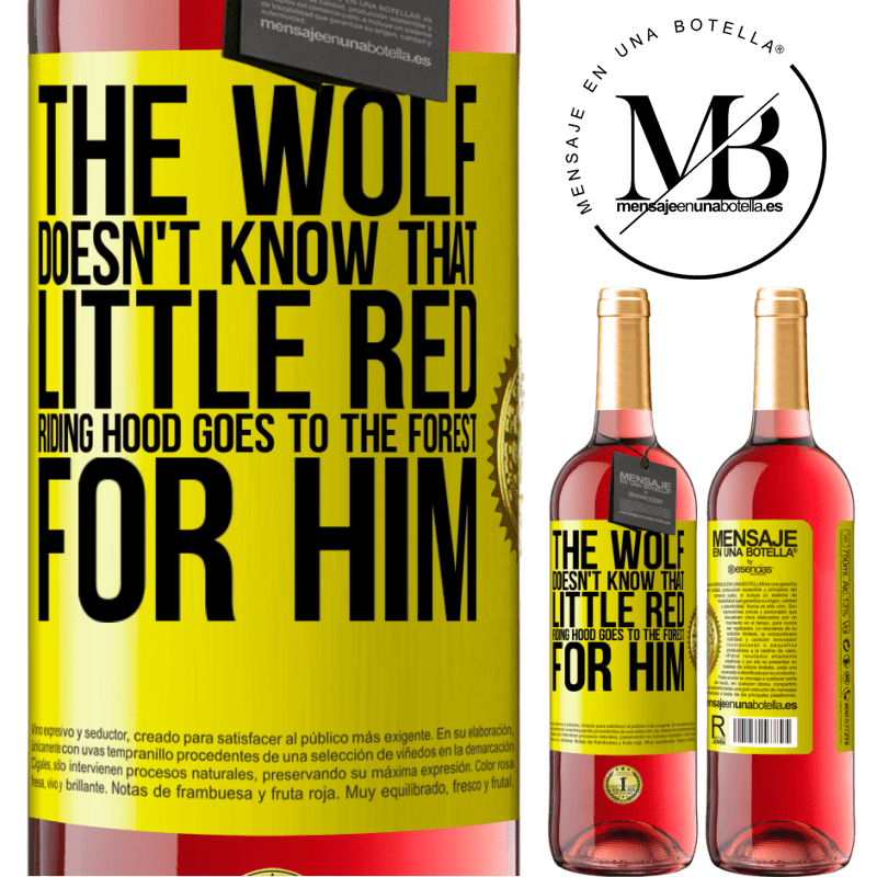 24,95 € Free Shipping | Rosé Wine ROSÉ Edition He does not know the wolf that little red riding hood goes to the forest for him Yellow Label. Customizable label Young wine Harvest 2020 Tempranillo
